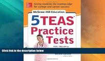 Price McGraw-Hill Education 5 TEAS Practice Tests, 2nd Edition (Mcgraw Hill s 5 Teas Practice