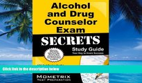 Online ADC Exam Secrets Test Prep Team Alcohol and Drug Counselor Exam Secrets Study Guide: ADC