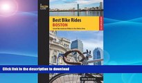 FAVORITE BOOK  Best Bike Rides Boston: Great Recreational Rides In The Metro Area (Best Bike