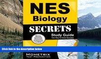 Online NES Exam Secrets Test Prep Team NES Biology Secrets Study Guide: NES Test Review for the