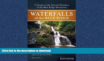 READ  Waterfalls of the Blue Ridge: A Hiking Guide to the Cascades of the Blue Ridge Mountains