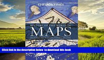 Pre Order History of the World in Maps: The Rise and Fall of Empires, Countries and Cities Times