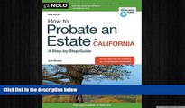 READ book  How to Probate an Estate in California  FREE BOOOK ONLINE