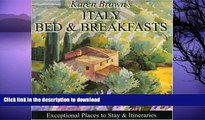 READ  Karen Brown s Italy Bed   Breakfasts 2010: Exceptional Places to Stay   Itineraries (Karen