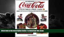 Best Price Allan Petretti Petretti s Coca-Cola Collectibles Price Guide (Warman s Coca-Cola