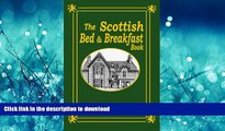 READ  The Scottish Bed and Breakfast Book: Country and Tourist Homes, Farms, Guesthouses, Inns