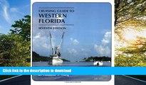 FAVORITE BOOK  Cruising Guides: Cruising Guide to Western Florida: Seventh Edition (Cruising