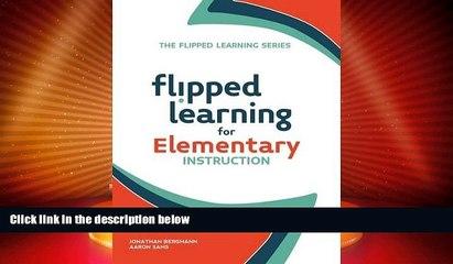 Best Price Flipped Learning for Elementary Instruction Jonathan Bergmann On Audio
