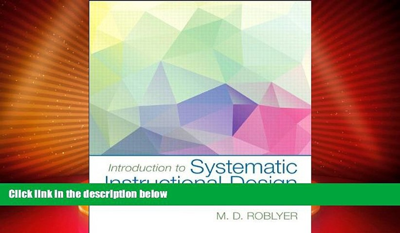 Best Price Introduction to Systematic Instructional Design for Traditional, Online, and Blended