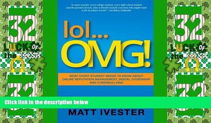 Best Price lol...OMG!: What Every Student Needs to Know About Online Reputation Management,