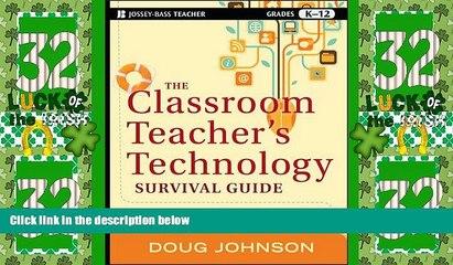 Best Price The Classroom Teacher s Technology Survival Guide Doug Johnson On Audio