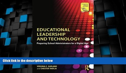Best Price Educational Leadership and Technology: Preparing School Administrators for a Digital