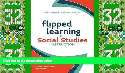 Best Price Flipped Learning for Social Studies Instruction Jonathan Bergmann PDF