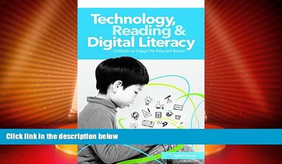 Best Price Technology, Reading   Digital Literacy: Strategies to Engage the Reluctant Reader L.