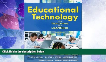 Best Price Educational Technology for Teaching and Learning (4th Edition) Timothy J. Newby PDF