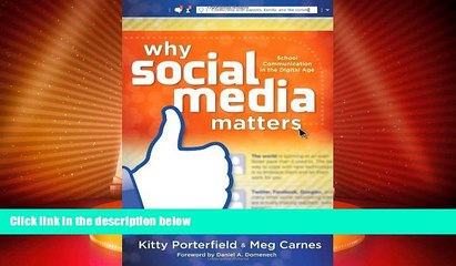 Price Why Social Media Matters: School Communication in the Digital Age Kitty Porterfield For Kindle