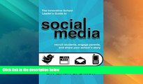 Best Price The Innovative School Leaders Guide to Social Media: recruit students, engage parents,