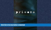READ PDF Crime and Justice, Volume 26: Prisons (Crime and Justice: A Review of Research) READ EBOOK