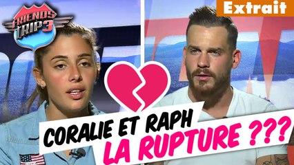 Friends Trip 3 - Coralie et Raph, la rupture ? #épisode 26