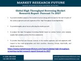 Global High Throughput Screening Market Research Report- Forecast To 2027
