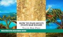 Online Value Bar Prep How To Pass Multi State Bar Exams: Pick The Correct MBE Answer 100% Full