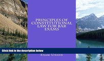 Online National Bar Exam Union Principles of Constitutional Law For Bar Exams: Templates For