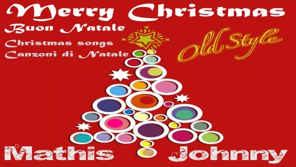 Mathis Johnny - Merry Christmas - Full Album, Music for you Holidays