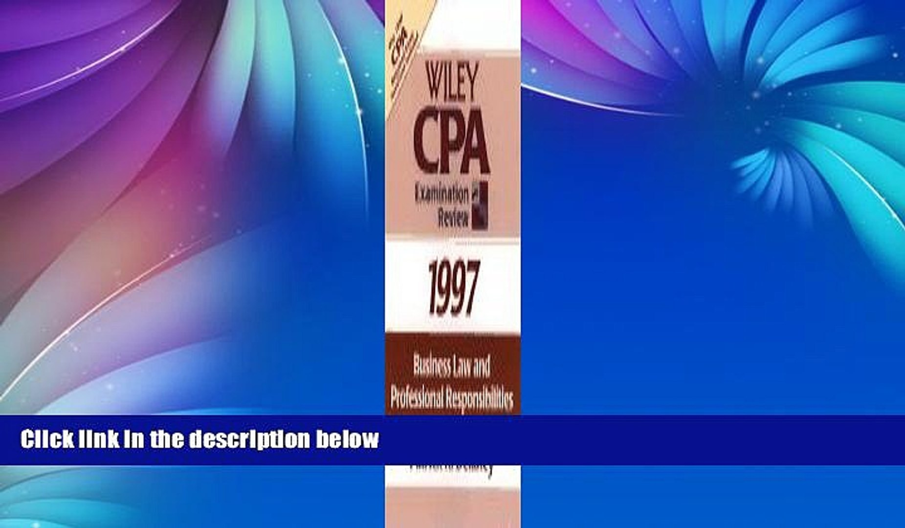 Pre Order Business Law and Professional Responsibilities 1997 (Wiley Cpa Examination Review 1997)