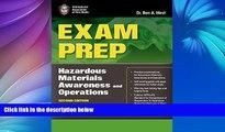 Pre Order Exam Prep: Hazardous Materials Awareness And Operations (Exam Prep: Hazardous Materials