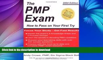 PDF ONLINE The PMP Exam: How to Pass on Your First Try by Andy Crowe (2004-12-01) READ NOW PDF
