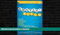READ BOOK  Content Rules: How to Create Killer Blogs, Podcasts, Videos, Ebooks, Webinars (and