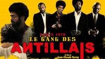 LE Gang des Antillais (Bande Annonce)