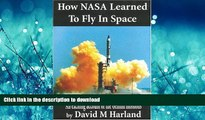 FAVORIT BOOK How NASA Learned to Fly in Space: An Exciting Account of the Gemini Missions: Apogee