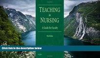 Buy Diane M. Billings EdD RN FAAN Teaching in Nursing: A Guide for Faculty (Billings, Teaching in
