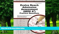 Pre Order Evolve Reach Admission Assessment (HESI A2) Practice Questions: HESI A2 Practice