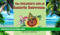 Best Price The Children s Art of Laurie Barrows Laurie Barrows For Kindle