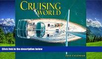 FAVORIT BOOK Cruising World 2013 Calendar Bonnier Corp. TRIAL BOOKS