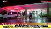 Colombia Plane Crash - Brazil Football Team Plane Crash - Chapecoense