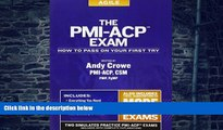Price The PMI-ACP Exam: How To Pass On Your First Try (Test Prep series) by Crowe PMP PgMP, Andy