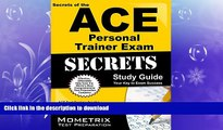 FAVORIT BOOK Secrets of the ACE Personal Trainer Exam Study Guide: ACE Test Review for the