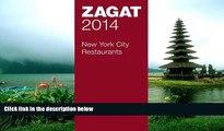 READ THE NEW BOOK 2014 New York City Restaurants (Zagat Survey New York City Restaurants)  TRIAL