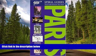 READ PDF DOWNLOAD AAA Spiral Guide Paris AAA Spiral Guides A