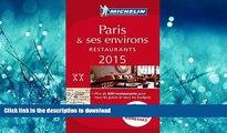 FAVORIT BOOK MICHELIN Guide Paris   ses environs 2015: Restaurants (Michelin Red Guide Paris) READ