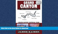 READ THE NEW BOOK Grand Canyon: The Complete Guide: Grand Canyon National Park (Full Color Travel