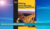 READ BOOK  Hiking Anza-Borrego Desert State Park: 25 Day And Overnight Hikes (Regional Hiking