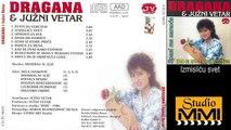 Dragana Mirkovic i Juzni Vetar - Izmislicu svet (Audio 1986)