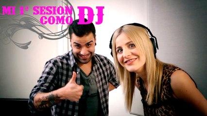Mi primera sesión como DJ