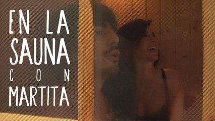 En la sauna con Marta