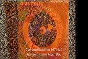 "Dialoque ""Sandbox"" 1972 US Private dreamy Psych Pop"