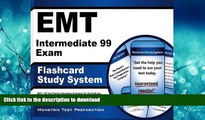 READ THE NEW BOOK EMT Intermediate 99 Exam Flashcard Study System: EMT-I 99 Test Practice